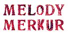 MELODY MERKUR
